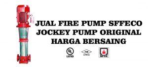 Jual Fire Pump SFFECO Jockey Pump Original Harga Bersaing